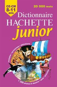 Dictionnaire Hachette junior : CE-CM, 8-11 ans
