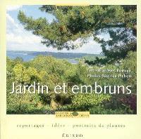 Jardin et embruns : reportages, idées, portraits de plantes