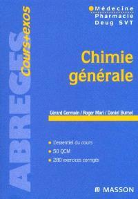 Chimie générale : médecine, pharmacie, DEUG SVT