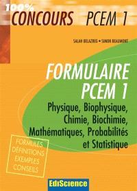 Formulaire PCEM1 : physique, biophysique, chimie, biochimie, mathématiques, probabilités et statistique