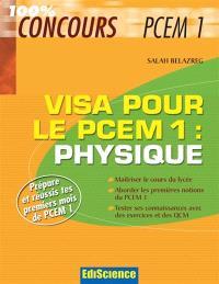 Physique, visa pour le PCEM1 : prépare et réussis tes premiers mois de PCEM1