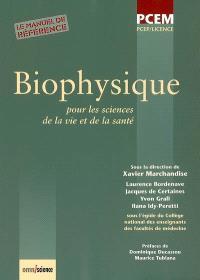 Biophysique : pour les sciences de la vie et de la santé