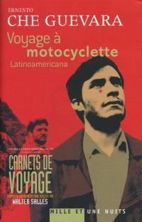 Voyage à motocyclette : latinoamericana