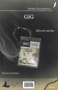 Gig : Mik est un chanteur, Kim est une fan