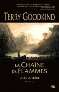 L'épée de vérité. Volume 9, La chaîne de flammes