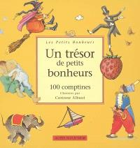 Un trésor de petits bonheurs : 100 comptines