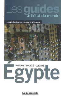 Egypte : histoire, société, culture