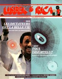 Usbek & Rica. n° 1, Les dictateurs ont la belle vie : mais que font les démocrates ? : 2010. Tous immortels ? : science et philosophie répondent : 2050