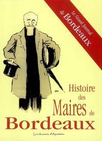 Histoire des maires de Bordeaux