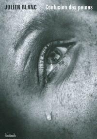 Seule, la vie.... Volume 1, Confusion des peines