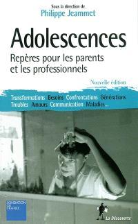 Adolescences : repères pour les parents et les professionnels