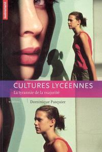 Cultures lycéennes : la tyrannie de la majorité
