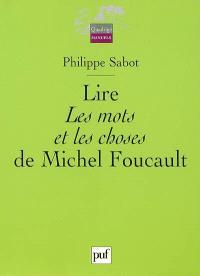 Lire Les mots et les choses de Michel Foucault