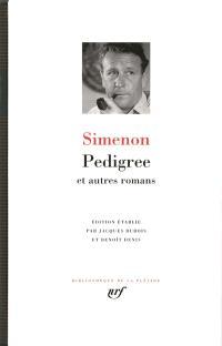 Pedigree : et autres romans