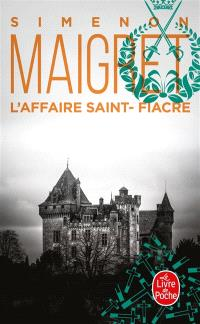 L'affaire Saint-Fiacre : Maigret