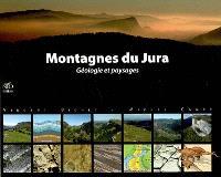 Montagnes du Jura : géologie et paysages