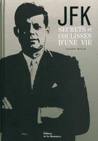 JFK : secrets et coulisses d'une vie