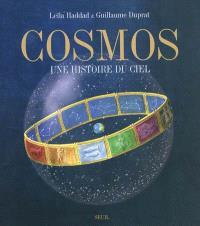 Cosmos : une histoire du ciel
