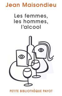 Les femmes, les hommes, l'alcool