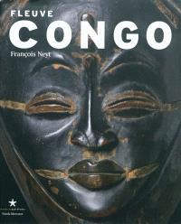 Fleuve Congo, arts d'Afrique centrale, correspondances et mutations des formes