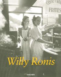 Willy Ronis : stolen moments = Willy Ronis : gestohlene augenblicke = Willy Ronis : instants dérobés