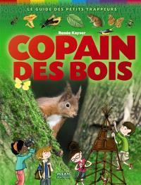 Copain des bois : guide des petits trappeurs
