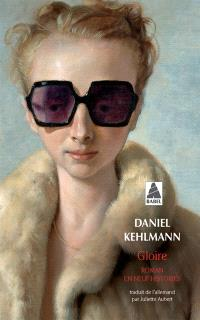 Gloire : roman en neuf histoires