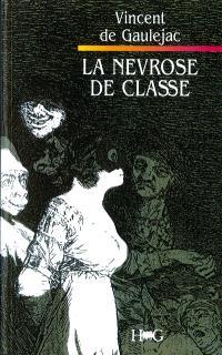 La névrose de classe : trajectoire sociale et conflits d'identité