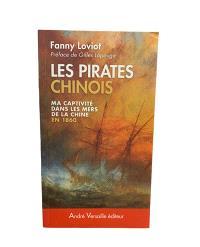 Les pirates chinois : ma captivité dans les mers de la Chine en 1860