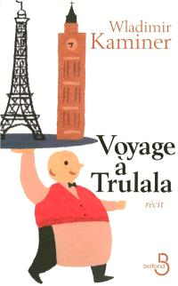 Voyage à Trulala
