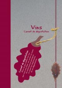 Vins : mon carnet de dégustation