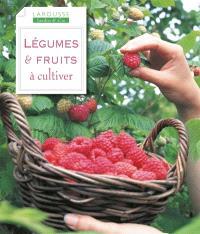 Légumes & fruits à cultiver