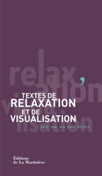 Textes de relaxation et de visualisation : pour une vie sans stress