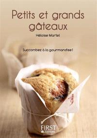 Petits et grands gâteaux : succombez à la gourmandise !