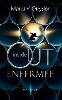 Enfermée : inside out