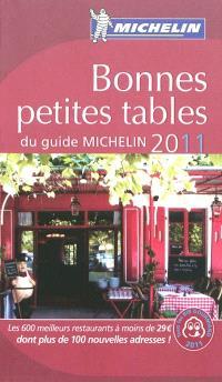 Bonnes petites tables du guide Michelin 2011