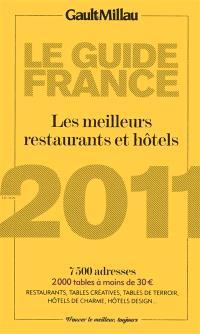 Le guide France 2011 : les meilleurs restaurants et hôtels