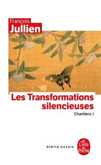 Chantiers. Volume 1, Les transformations silencieuses