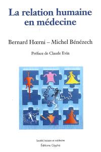 La relation humaine en médecine : ses mutations en France, 1947-2002