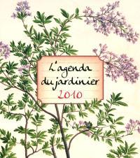 L'agenda du jardinier 2010