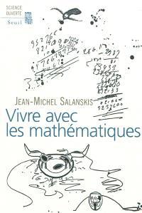 Vivre avec les mathématiques