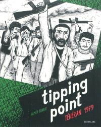 Tipping point : Téhéran 1979