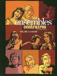 Les ensembles contraires. Volume 2