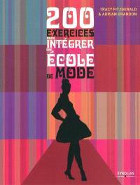 200 exercices pour intégrer une école de mode