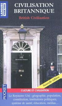 Civilisation britannique : le Royaume-Uni : institutions, système électoral, éducation, syndicats, religions, minorités, Commonwealth = British civilisation