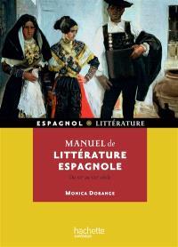 Manuel de littérature espagnole : du XIIe au XXIe siècle