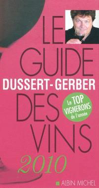 Le guide Dussert-Gerber des vins 2010