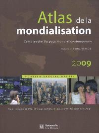 Atlas de la mondialisation : comprendre l'espace mondial contemporain : dossier spécial Brésil