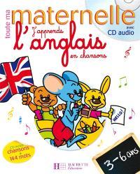 J'apprends l'anglais en chansons, 3-6 ans