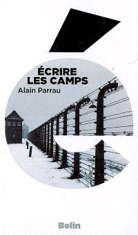 Ecrire les camps